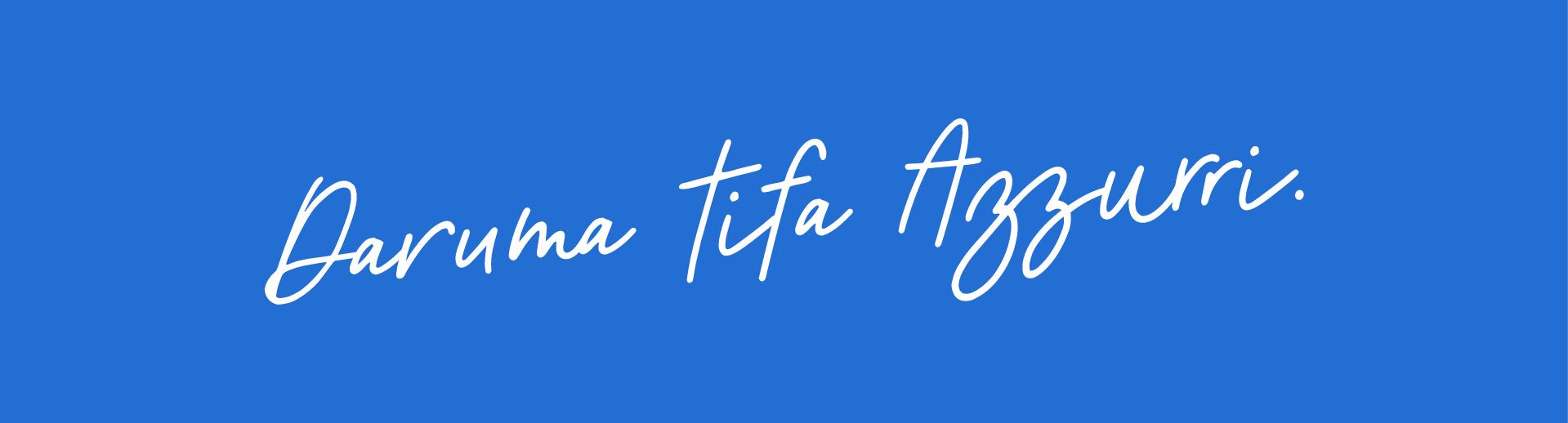 Daruma Tifa Azzurri Header